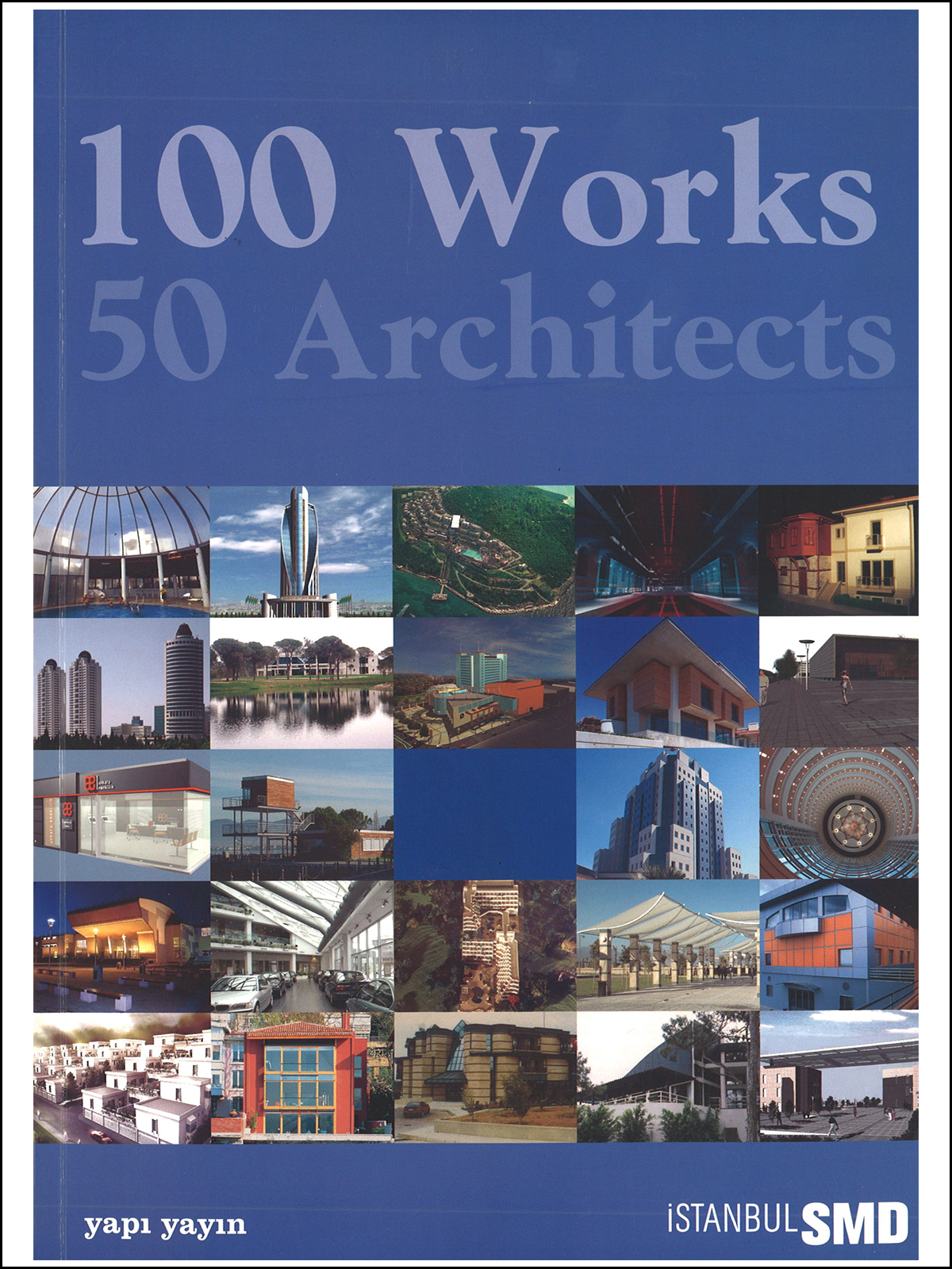 100 Works 50 Architects